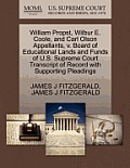 William Propst, Wilbur E. Coole, and Carl Olson Appellants, V. Board of Educational Lands and Funds of U.S. Supreme Court Transcript of Record with Su