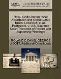 Retail Clerks International Association and Retail Clerks Union, Local 648, Et Al., Petitioners, V. U.S. Supreme Court Transcript of Record with Suppo