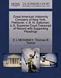 Great American Indemnity Company of New York, Petitioner, V. B. N. Saltzman. U.S. Supreme Court Transcript of Record with Supporting Pleadings