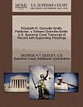 Elizabeth R. Granville-Smith, Petitioner, V. Edward Granville-Smith. U.S. Supreme Court Transcript of Record with Supporting Pleadings