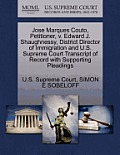 Jose Marques Couto, Petitioner, V. Edward J. Shaughnessy, District Director of Immigration and U.S. Supreme Court Transcript of Record with Supporting