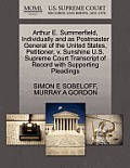 Arthur E. Summerfield, Individually and as Postmaster General of the United States, Petitioner, V. Sunshine U.S. Supreme Court Transcript of Record wi
