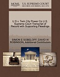 U S V. Twin City Power Co U.S. Supreme Court Transcript of Record with Supporting Pleadings