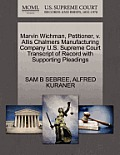 Marvin Wichman, Petitioner, V. Allis Chalmers Manufacturing Company U.S. Supreme Court Transcript of Record with Supporting Pleadings