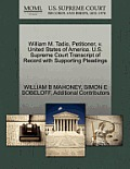 William M. Tadio, Petitioner, V. United States of America. U.S. Supreme Court Transcript of Record with Supporting Pleadings