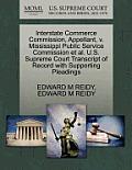 Interstate Commerce Commission, Appellant, V. Mississippi Public Service Commission Et Al. U.S. Supreme Court Transcript of Record with Supporting Ple