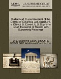 Curtis Reid, Superintendent of the District of Columbia Jail, Appellant, V. Clarice B. Covert. U.S. Supreme Court Transcript of Record with Supporting