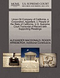 Union Oil Company of California, a Corporation, Appellant, V. People of the State of California. U.S. Supreme Court Transcript of Record with Supporti
