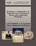 Mulcahey V. Catalanotte U.S. Supreme Court Transcript of Record with Supporting Pleadings