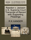Rawdon V. Jackson U.S. Supreme Court Transcript of Record with Supporting Pleadings