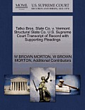 Tatko Bros. Slate Co. V. Vermont Structural Slate Co. U.S. Supreme Court Transcript of Record with Supporting Pleadings