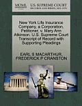 New York Life Insurance Company, a Corporation, Petitioner, V. Mary Ann Atkinson. U.S. Supreme Court Transcript of Record with Supporting Pleadings