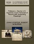 Patteson V. Devine U.S. Supreme Court Transcript of Record with Supporting Pleadings