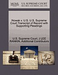 Nowak V. U.S. U.S. Supreme Court Transcript of Record with Supporting Pleadings