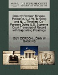 Dorothy Rorrison Ringele, Petitioner, V. J. W. Terteling and N. L. Terteling, Co-Partners Doing U.S. Supreme Court Transcript of Record with Supportin