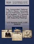 One, Incorporated, Petitioner, V. Otto K. Olesen, Individually and as Postmaster of the City of Los Angeles. U.S. Supreme Court Transcript of Record w