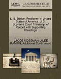 L. B. Binion, Petitioner, V. United States of America. U.S. Supreme Court Transcript of Record with Supporting Pleadings