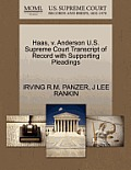 Haas, V. Anderson U.S. Supreme Court Transcript of Record with Supporting Pleadings