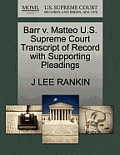 Barr V. Matteo U.S. Supreme Court Transcript of Record with Supporting Pleadings
