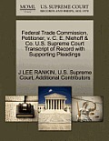 Federal Trade Commission, Petitioner, V. C. E. Niehoff & Co. U.S. Supreme Court Transcript of Record with Supporting Pleadings