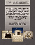 Mildred L. Miller, Individually and as Administratrix of the Goods, Chattels, and Credits of James W. Miller, Deceased, Petitioner, V. Farrell Lines,