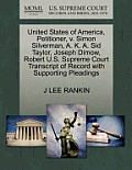 United States of America, Petitioner, V. Simon Silverman, A. K. A. Sid Taylor, Joseph Dimow, Robert U.S. Supreme Court Transcript of Record with Suppo