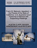 Frank W. Babcock, Appellant, V. the People of the State of California. U.S. Supreme Court Transcript of Record with Supporting Pleadings