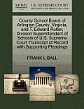 County School Board of Arlington County, Virginia, and T. Edward Rutter, Division Superintendent of Schools of U.S. Supreme Court Transcript of Record