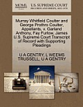 Murray Whitfield Coulter and George Prothro Coulter, Appellants, V. Garland Anthony, Fay Furlow, James U.S. Supreme Court Transcript of Record with Su