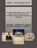 Graham-White Sales Corp V. Prime Mfg Co U.S. Supreme Court Transcript of Record with Supporting Pleadings