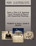 Gans V. Ohio U.S. Supreme Court Transcript of Record with Supporting Pleadings