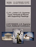 C.I.R. V. Acker U.S. Supreme Court Transcript of Record with Supporting Pleadings