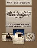Kinsella V. U. S. Ex Rel. Singleton U.S. Supreme Court Transcript of Record with Supporting Pleadings