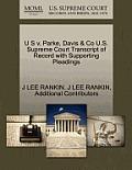 U S V. Parke, Davis & Co U.S. Supreme Court Transcript of Record with Supporting Pleadings
