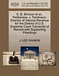 S. B. Brinson Et Al., Petitioners, V. Tomlinson, Director of Internal Revenue for the District of U.S. Supreme Court Transcript of Record with Support