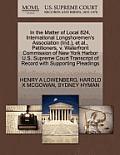 In the Matter of Local 824, International Longshoremen's Association (Ind.), et al., Petitioners, V. Waterfront Commission of New York Harbor U.S. Sup