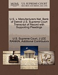 U.S. V. Manufacturers Nat. Bank of Detroit U.S. Supreme Court Transcript of Record with Supporting Pleadings