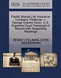 Pacific Mutual Life Insurance Company, Petitioner, V. George Graves Dixon. U.S. Supreme Court Transcript of Record with Supporting Pleadings