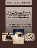 U. S., Petitioner, V. Thomas (Curtis M.) et al U.S. Supreme Court Transcript of Record with Supporting Pleadings