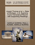 Joseph Thomas Et Al. V. State of Michigan. U.S. Supreme Court Transcript of Record with Supporting Pleadings