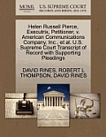 Helen Russell Pierce, Executrix, Petitioner, V. American Communications Company, Inc., et al. U.S. Supreme Court Transcript of Record with Supporting