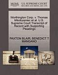 Worthington Corp. V. Thomas Mlodozeniec Et Al. U.S. Supreme Court Transcript of Record with Supporting Pleadings