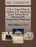 U S V. Crow Tribe of Indians U.S. Supreme Court Transcript of Record with Supporting Pleadings
