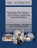Philip Charles Testa, Petitioner, V. United States. U.S. Supreme Court Transcript of Record with Supporting Pleadings