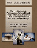 Mary H. Shelp Et Al., Petitioners, V. National Surety Corporation. U.S. Supreme Court Transcript of Record with Supporting Pleadings