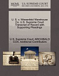 U. S. V. Wiesenfeld Warehouse Co. U.S. Supreme Court Transcript of Record with Supporting Pleadings