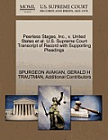 Peerless Stages, Inc., V. United States et al. U.S. Supreme Court Transcript of Record with Supporting Pleadings
