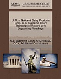 U. S. V. National Dairy Products Corp. U.S. Supreme Court Transcript of Record with Supporting Pleadings
