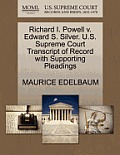 Richard I. Powell V. Edward S. Silver. U.S. Supreme Court Transcript of Record with Supporting Pleadings