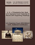 U. S. V. Philadelphia Nat. Bank U.S. Supreme Court Transcript of Record with Supporting Pleadings